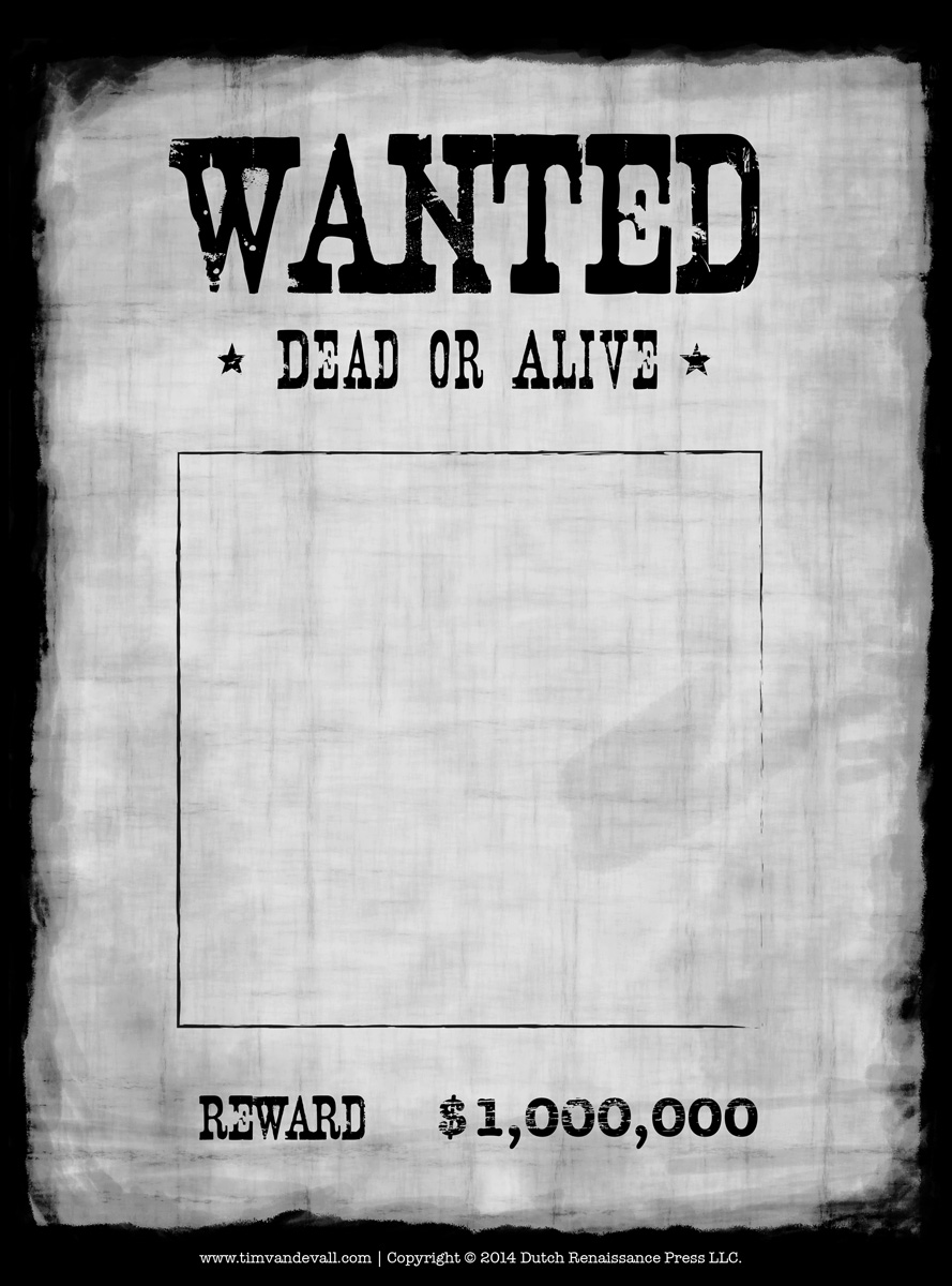 Blank Wanted Poster  Missing Poster Template