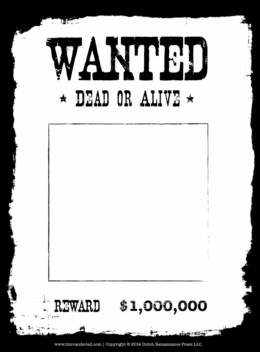 Blank Wanted Poster Template – Printable Wanted Posters