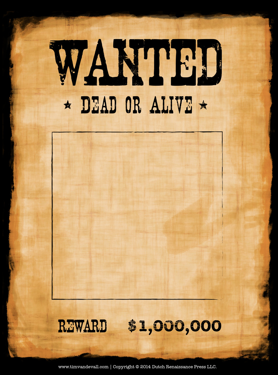 Blank Wanted Poster Template – Wanted Posters Templates